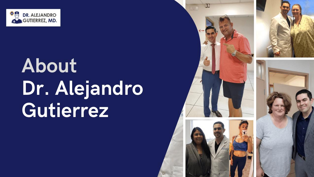 Dr. Alejandro Gutierrez - about